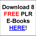 Get 8 FREE Private Label Rights E-Books!