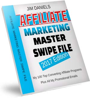 2017 Affiliate Marketing Master Swipe File