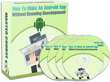 How To Create An Android App Even If You Don't Know Development