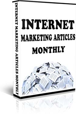 Internet Marketing Articles Monthly