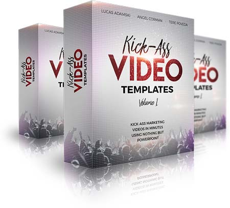 Kick-Ass Video Templates