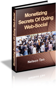 Monetizing Secrets Of Going Web-Social